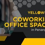 10+ Coworking Office Spaces in Penang (Updated for 2021)