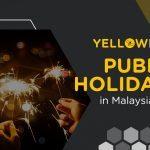 Business Public Holidays Malaysia 2021