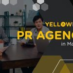 Top 10+ Best PR Agencies in Malaysia (Updated for 2021)