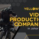 video-production-companies-johor