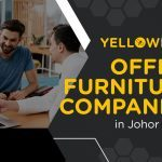 Top 10+ Best Office Furniture Suppliers in Johor Bahru (Updated for 2021)