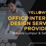 Top 10+ Best Office Interior Design Service Providers in Kuala Lumpur & Selangor (Updated for 2021)