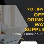 Top 10+ Best Office Drinking Water Suppliers in Kuala Lumpur & Selangor (Updated for 2021)